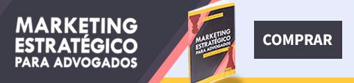 Compre o Livro Marketing Estratégico para Advogados